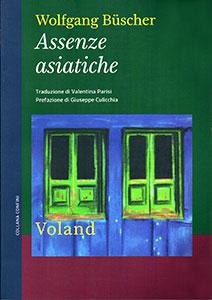 Copertina 'Assenze Asiatiche' © Casa Editrice Voland