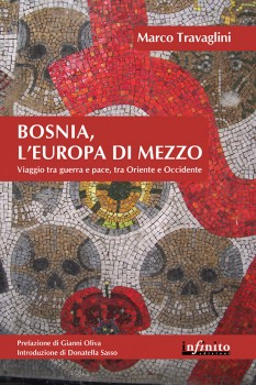 Guerra Bosnia l'Europa di Mezzo